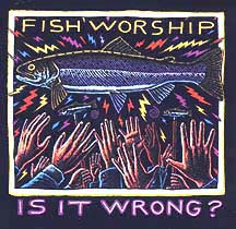 FISH WORSHIP IS IT WRONG RAY TROLL